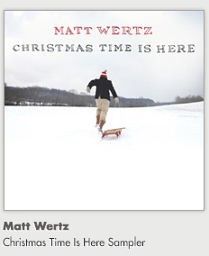 Matt Wertz - Christmas Time Is Here