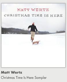 Matt Wertz - Christmas Time Is Here